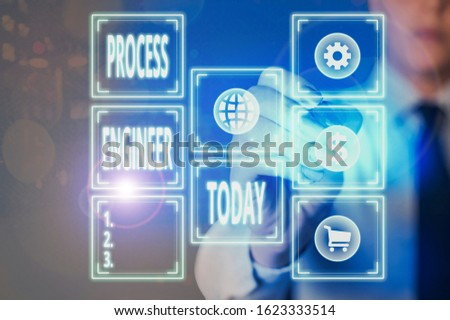 Conceptual hand writing showing Process Engineer. Business photo text responsible for developing new industrial processes.