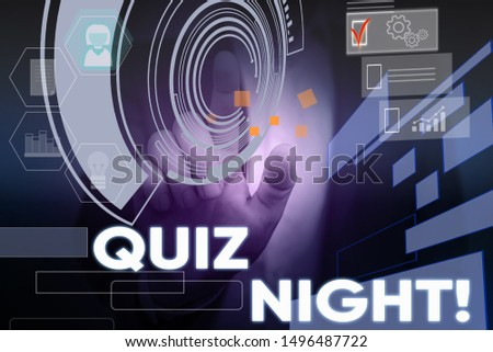 Conceptual hand writing showing Quiz Night. Business photo text evening test knowledge competition between individuals Male wear formal suit presenting presentation smart device.