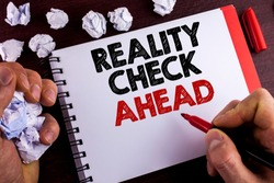 Conceptual hand writing showing Reality Check Ahead. Business photo text Unveil truth knowing actuality avoid being sceptical written by Man Notepad wooden background Marker Paper Balls
