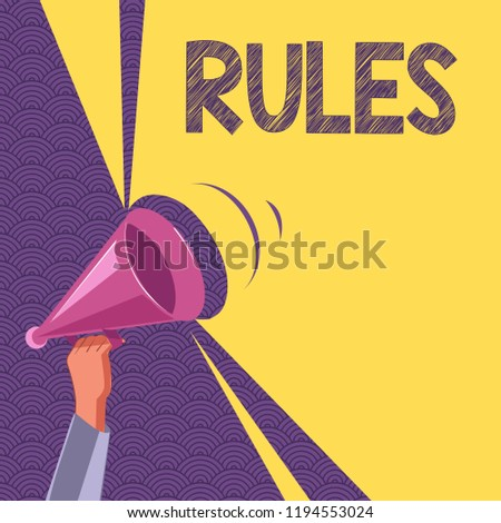 Conceptual hand writing showing Rules. Business photo text exercise ultimate power authority over area and its people Regulation