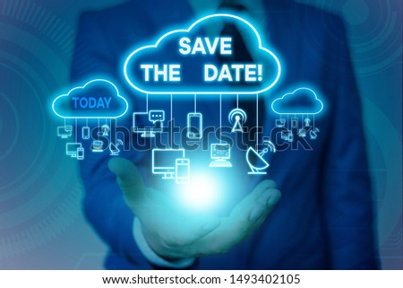 Conceptual hand writing showing Save The Date. Business photo showcasing Organizing events well make day special event organizers Male wear formal suit presenting presentation smart device.