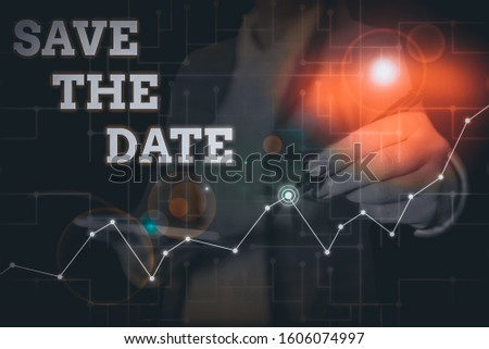 Conceptual hand writing showing Save The Date question. Business photo text asking someone to remember specific day