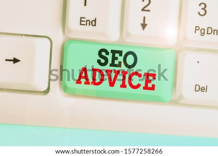 Conceptual hand writing showing Seo Advice. Business photo showcasing guidance or recommendations in enhancing the search engine.