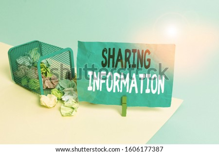 Conceptual hand writing showing Sharing Information. Business photo showcasing exchange of data between various organizations Trash bin crumpled paper clothespin reminder office supplies.