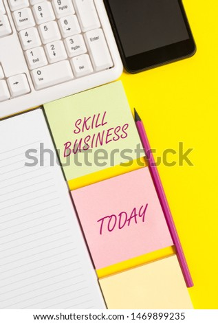 Conceptual hand writing showing Skill Business. Business photo text Ability to handle business venture Intellectual expertise Empty papers with copy space on yellow background table. #1469899235