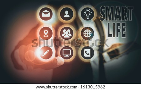 Conceptual hand writing showing Smart Life. Business photo showcasing approach conceptualized from a frame of prevention and lifestyles.