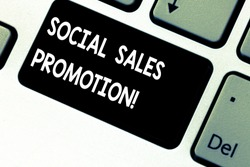 Conceptual hand writing showing Social Sales Promotion. Business photo showcasing provide added value or incentives to consumers online Keyboard key Intention to create computer message idea.