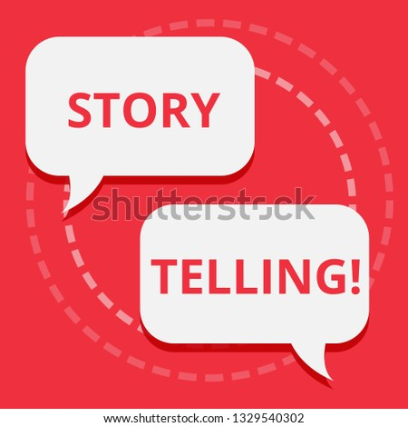 Conceptual hand writing showing Story Telling. Business photo text Tell or write short Stories Share Personal Experiences.