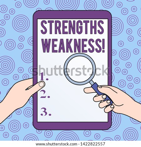 Conceptual hand writing showing Strengths Weakness. Business photo showcasing Opportunity and Threat Analysis Positive and Negative Hands Holding Magnifying Glass Against Switched Off Tablet.