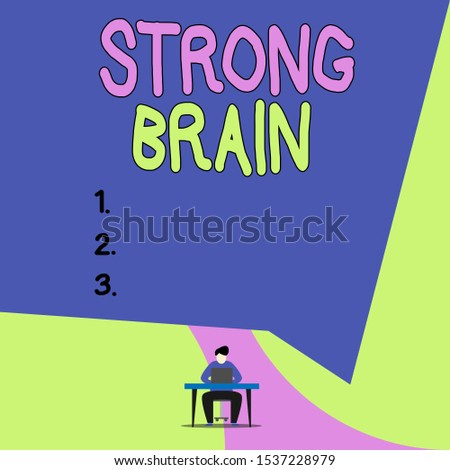 Conceptual hand writing showing Strong Brain. Business photo showcasing own firm attitudes and opinions and are not easily influenced View young man sitting chair desk working open laptop.
