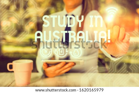 Conceptual hand writing showing Study In Australia. Business photo showcasing going into foreign country order complete your studies.