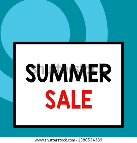Conceptual hand writing showing Summer Sale. Business photo text time when a store sells products at much lower prices than usual Close up view big blank rectangle abstract geometrical background.