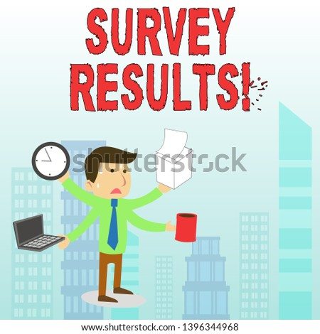 Conceptual hand writing showing Survey Results. Business photo text result of activity that collects or acquires statistical data.