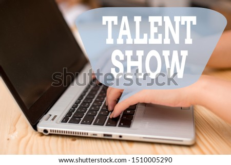 Conceptual hand writing showing Talent Show. Business photo showcasing Competition of entertainers show casting their perforanalysisces woman with laptop smartphone and office supplies technology. #1510005290