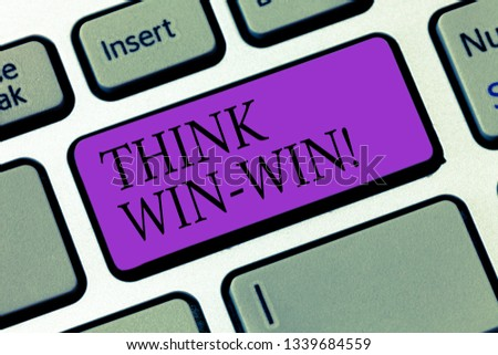 Conceptual hand writing showing Think Win Win. Business photo showcasing Negotiation strategy for both partners to obtain benefits Keyboard key Intention to create computer message idea.