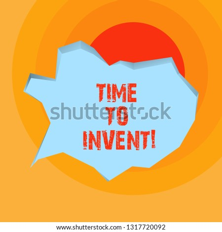 Conceptual hand writing showing Time To Invent. Business photo showcasing Invention of something new different innovation creativity.