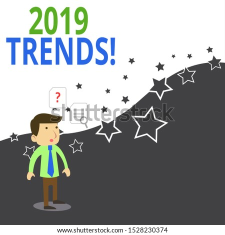 Conceptual hand writing showing 2019 Trends. Business photo showcasing general direction in which something is developing or changing Young Male Businessman Worker Searching Problem Solution.