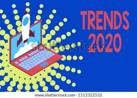 Conceptual hand writing showing Trends 2020. Business photo showcasing Upcoming year prevailing tendency Widely Discussed Online Rocket launching clouds laptop Startup project growing SEO.