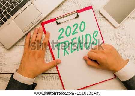 Conceptual hand writing showing 2020 Trends. Business photo text things that is famous for short period of time in current year.
