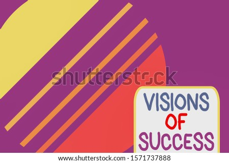 Conceptual hand writing showing Visions Of Success. Business photo text Clear End Result of Purpose Goal Perspective Plan Cosmic planet pattern design paper cut Circle Background.