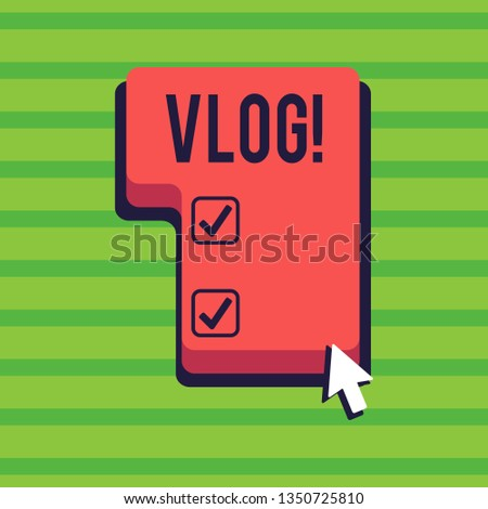 Conceptual hand writing showing Vlog. Business photo text Entertaining multimedia self broadcasting news reporting stories Direction to Press or Click Command Key with Arrow Cursor.