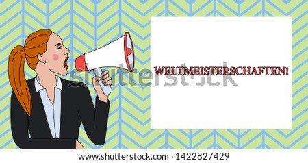 Conceptual hand writing showing Weltmeisterschaften. Business photo text World Championships World Cup of Sporting Competitions Woman Jacket Ponytail Shouting into Loudhailer Rectangular Box.