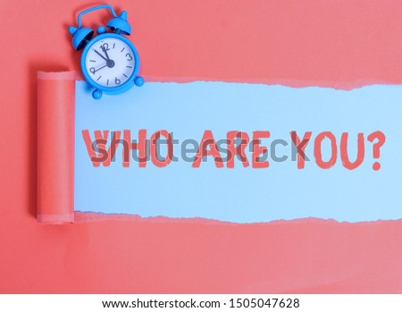 Conceptual hand writing showing Who Are You Question. Business photo text asking about its identity or demonstratingal information.