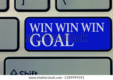 Conceptual hand writing showing Win Win Win Goal. Business photo showcasing Approach that aims to satisfy all parties involved #1189999591