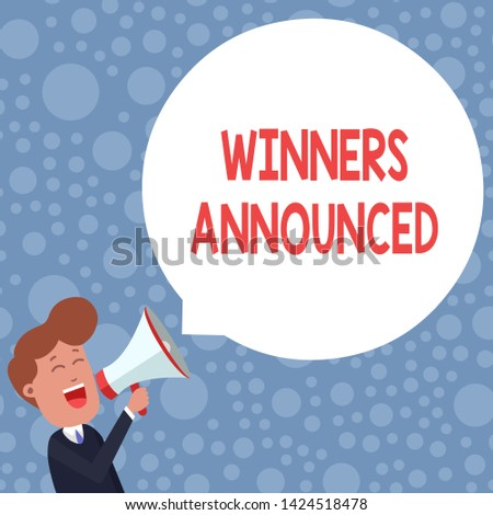 Conceptual hand writing showing Winners Announced. Business photo showcasing Announcing who won the contest or any competition Young Man Shouting in Megaphone Floating Round Speech Bubble.