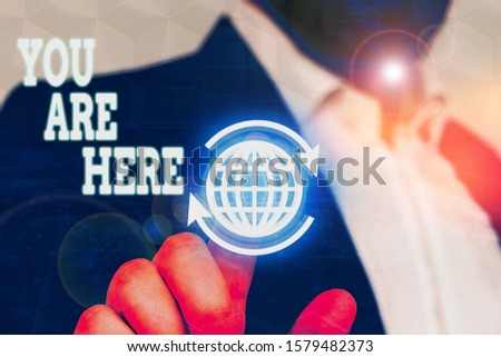 Conceptual hand writing showing You Are Here. Business photo text This is your location reference point global positioning system. #1579482373