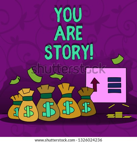 Conceptual hand writing showing You Are Story. Business photo showcasing Your stories count and are important worth to tell everybody.