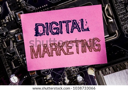 Conceptual hand writing text caption inspiration showing Digital Marketing. Business concept for internet, online, Written on sticky, computer main board background.