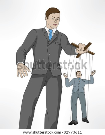 Conceptual illustration. Business man controlling other business man like a puppet on a string.