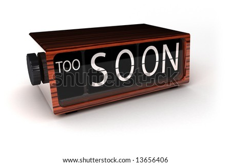 Conceptual image of a vintage alarm clock showing that it is too soon - stock photo