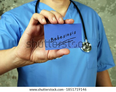 Conceptual photo about Babesiosis  with written text. Stock photo ©