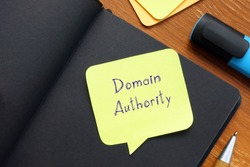 Conceptual photo about Domain Authority with handwritten phrase.