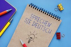 Conceptual photo about Sprechen Sie Deutsch with handwritten phrase.
