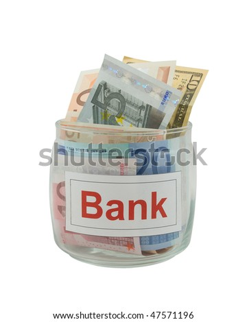 Conceptual photo of a bank. Euro and dollar banknotes in a glass jar isolated over white.