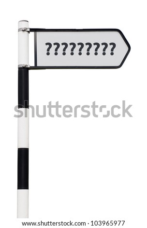conceptual picture of a signpost with question marks isolated on white background (sign cleaned)