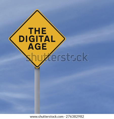 Conceptual road sign indicating The Digital Age