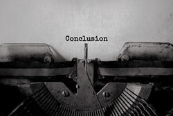 Conclusion typed words on a Vintage Typewriter.