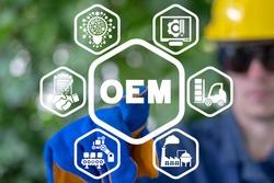 Concpet of OEM Original Equipment Manufacturer.