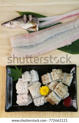Conger pike is treated as a luxury foodstuff in Japan.