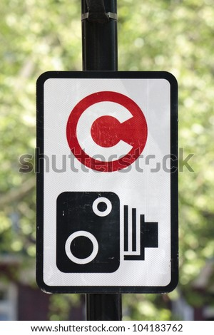 Congestion charge with camera zone sign