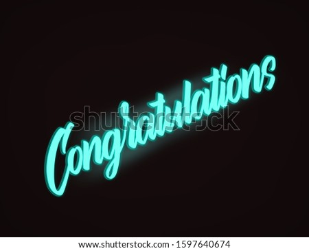 Congratulations congrats lettering typography neon glow illuminated word template banner poster leaflet graphic design greeting wishes personal message black background