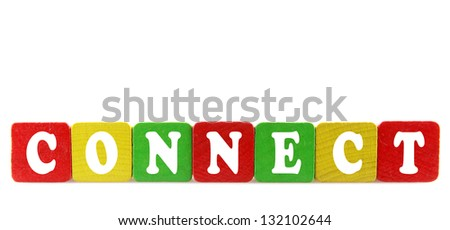 connect - isolated text in wooden building blocks
