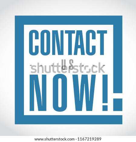 Contact us now exclamation box message isolated over a white background