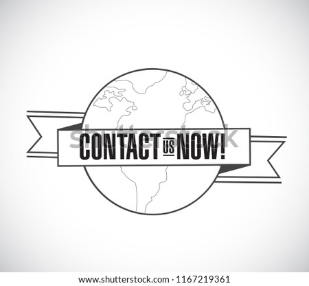 Contact us now line globe ribbon message concept isolated over a white background