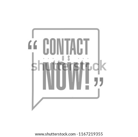 contact us now line quote message concept isolated over a white background