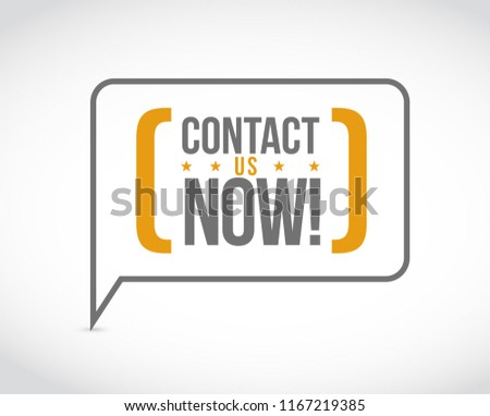 Contact us now message bubble isolated over a white background